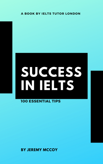Success in IELTS - 100 Essential Tips